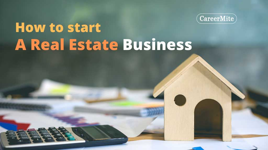 how-to-start-a-real-estate-business